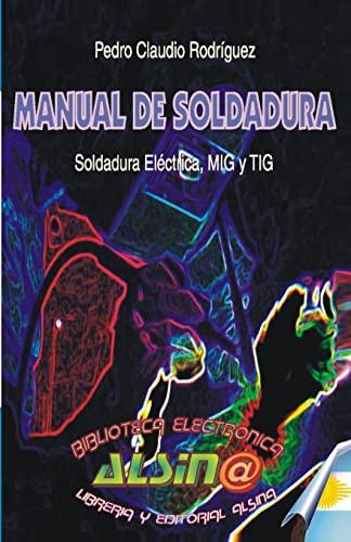 Manual de Soldadura: Rodriguez, Pedro Claudio