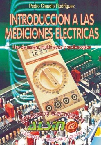 Introduccion a Las Mediciones Electricas (Paperback): Pedro Claudio Rodriguez