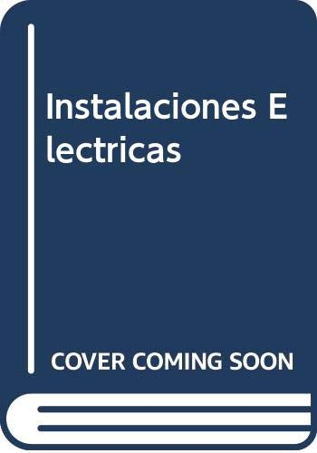 9789505531103: Instalaciones Electricas (Spanish Edition)