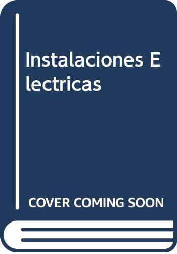 9789505531103: Instalaciones Electricas (Spanish Edition)