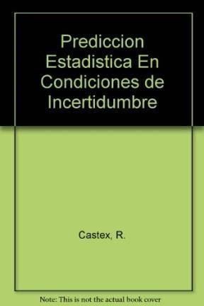 9789505531271: Prediccion Estadistica en Condiciones de Incertidumbre