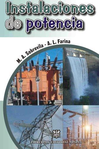 Instalaciones de Potencia (Paperback): Marcelo Antonio Sobrevila,