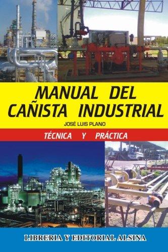 9789505532346: Manual del Cañista Industrial