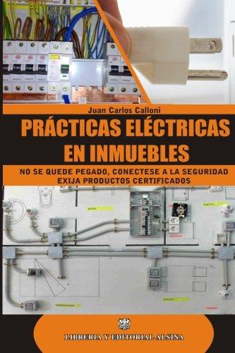 9789505532483: Practicas Electricas En Inmuebles (Spanish Edition)