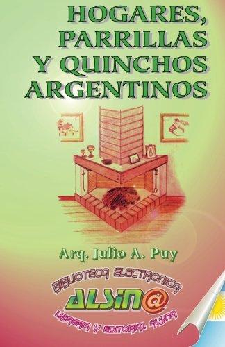 9789505532599: Hogares, Parrillas y Quinchos Argentinos
