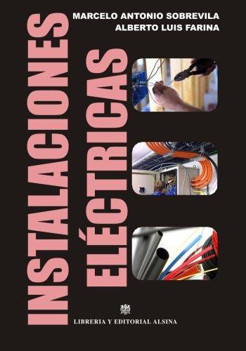 Instalaciones Electricas (Paperback): Marcelo Antonio Sobrevila,