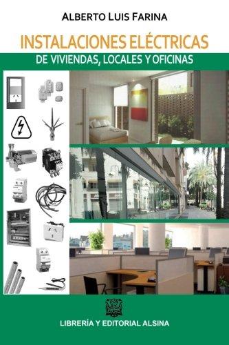 9789505532681: Instalaciones electricas de viviendas, locales y oficinas