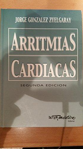 ARRITMIAS CARDIACAS de GONZALEZ ZUELGARAY, JORGE: Inter