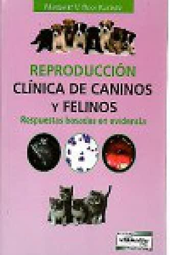 9789505553990: Reproduccion clinica de caninos y felinos