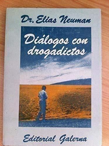 9789505561285: Dialogos Con Drogadictos