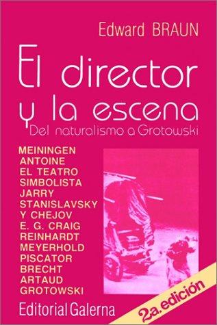 9789505561650: El Director Y LA Escena (Spanish Edition)