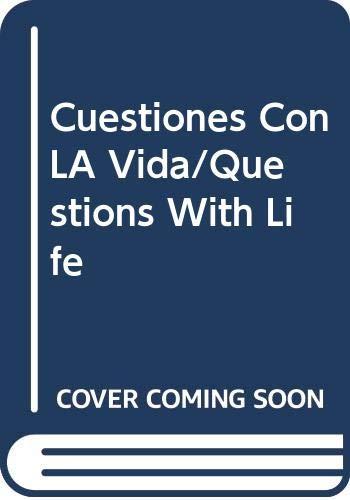 9789505561704: Cuestiones Con LA Vida/Questions With Life