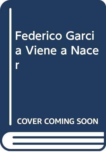 9789505562732: Federico Garcia Viene a Nacer (Spanish Edition)