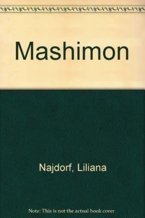 MASHIMON (NOVELA): NAJDORF, LILIANA
