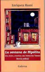 9789505564637: La Ventana de Hipolita: Una Nueva Aventura del Inspector Torres (Spanish Edition)