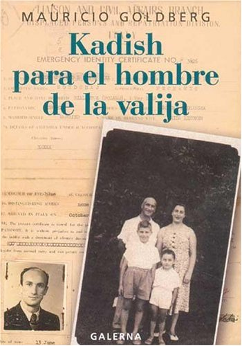 9789505564675: Kadish Para El Hombre de La Valija (Spanish Edition)