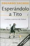 9789505565061: Esperandolo A Tito