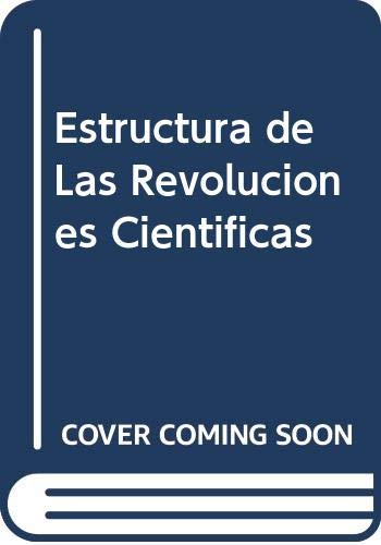 9789505571130: Estructura de Las Revoluciones Cientificas (Spanish Edition)