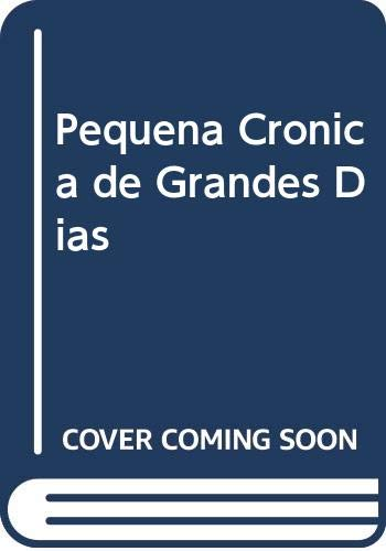 9789505571147: Pequena Cronica de Grandes Dias (Spanish Edition)