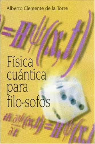 9789505571376: Fisica cuantica para filo-sofos/Quantative Physics for Filosophers