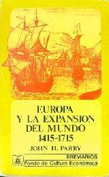 9789505571642: Europa y La Expansion del Mundo 1415-1715 (Spanish Edition)