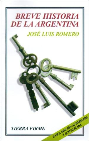 9789505572243: Breve historia de la Argentina (Tierra Firme) (Spanish Edition)