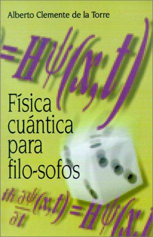 9789505572670: Fisica Cuantica Para Filo-Sofos