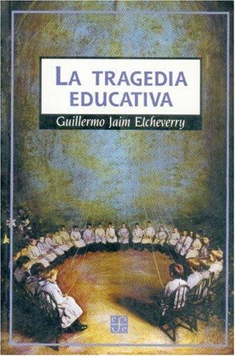 9789505573219: La Tragedia Educativa