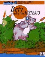 9789505573288: Bety Resuelve Un Misterio (Spanish Edition)