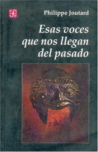 9789505573370: Esas voces que nos llegan del pasado (Spanish Edition)