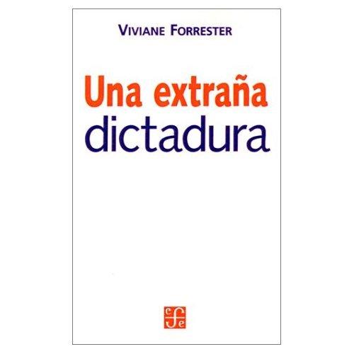 9789505573585: Una Extrana Dictadura (Seccion Obras de Sociologia) (Spanish Edition)