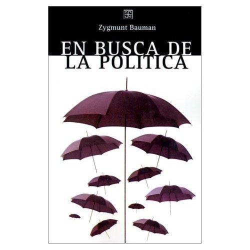 9789505573639: En Busca De LA Polmtica (Spanish Edition)