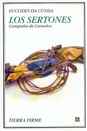 Los sertones. Campaña de Canudos (Spanish Edition): Da, Cunha Euclides