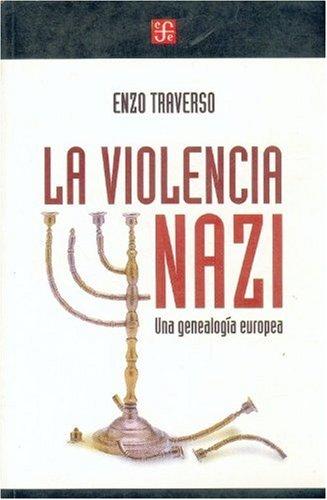 9789505575480: La violencia nazi. una genealogia europea