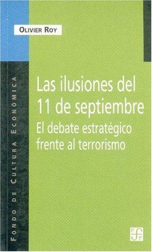 Las ilusiones del 11 de septiembre. El: Roy Olivier
