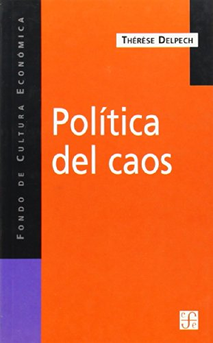 9789505575572: Politica del caos la otra cara de la globalizacion