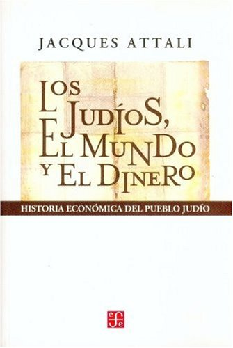 9789505575886: Los judios, el mundo y el dinero. historia economica del pueblo judio
