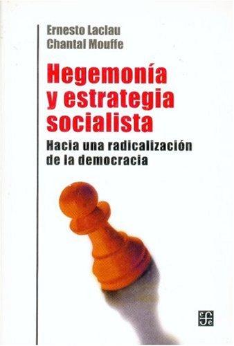 9789505575954: Hegemonía y estrategia socialista. Hacia una radicalización de la democracia (Spanish Edition)