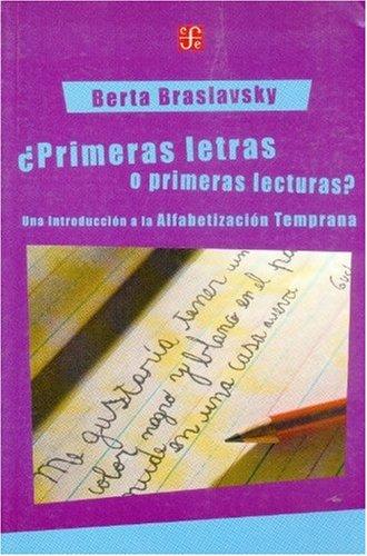 9789505576036: ¿Primeras letras o primeras lecturas? Una introducción a la alfabetización temprana (Spanish Edition)