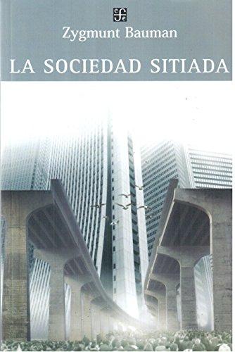 9789505576128: La sociedad sitiada/ The besiege society
