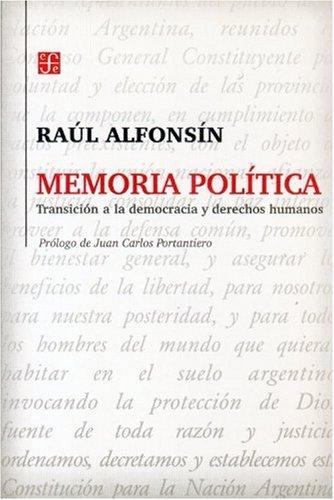 9789505576173: Memoria política. Transición a la democracia y derechos humanos (Seccion Obras de Politica y Derecho) (Spanish Edition)