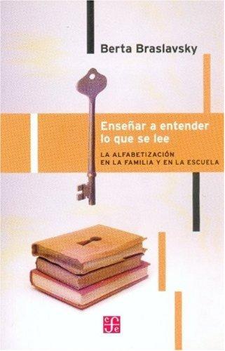 9789505576340: Enseñar A Entender Lo Que Se Lee. La Alfabetización En La Familia Y En La Escuela