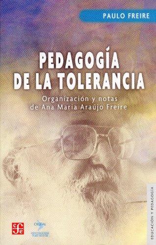 9789505577347: Pedagogia de la tolerancia/ Pedagogy of Tolerance (Educacion y Pedagogia) (Spanish Edition)