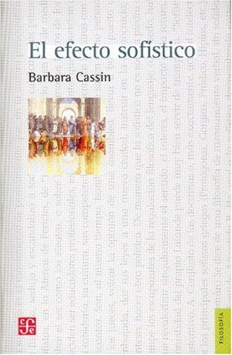 9789505577576: El efecto sofístico (Filosofa) (Spanish Edition)