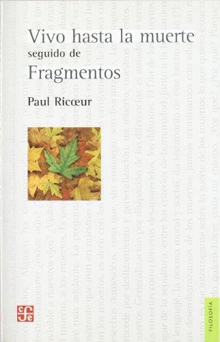 9789505577613: Vivo hasta la muerte: seguido de fragmentos (Filosofa) (Spanish Edition)