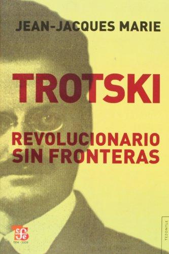 9789505578122: Trotski. Revolucionario Sin Fronteras (Tezontle)