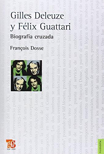 9789505578252: Gilles Deleuze y Félix Guattari. Biografía cruzada (Filosofia) (Spanish Edition)