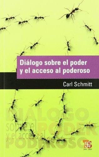 9789505578320: DIÁLOGO SOBRE EL PODER Y EL ACCESO AL PODEROSO Spanish Edition