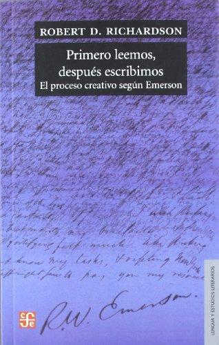 9789505578610: PRIMERO LEEMOS DESPUES ESCRIBIMOS. PROCESO CREATIVO SEGUN EM