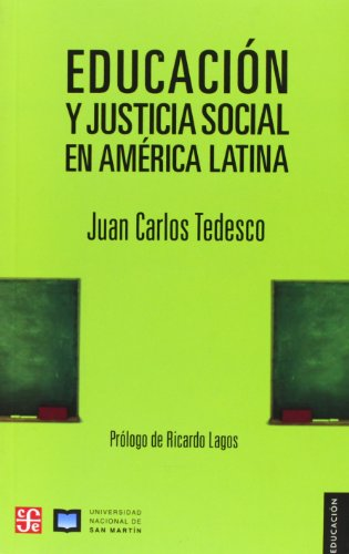 EDUCACION Y JUSTICIA SOCIAL EN AMERCIA LATINA: Tedesco, Juan Carlos